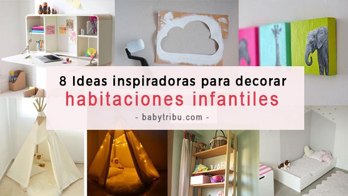8 ideas inspiradoras para decorar habitaciones infantiles originales vitabelia - Deco habitaciones infantiles ...